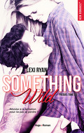 Reckless and Real, Tome 0.5 : Something Wild