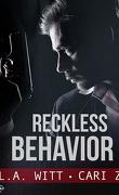 Bad Behavior, Tome 3 : Reckless Behavior