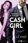 couverture Cash Girl - Combien tu m'aimes ?  l'Intégral