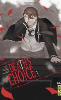 Death's Choice, Tome 3