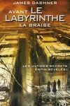 couverture L'Épreuve, Tome 0.5 : Avant le labyrinthe : La Braise