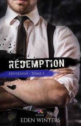 Couverture du livre : Diversion, Tome 5 : Rédemption