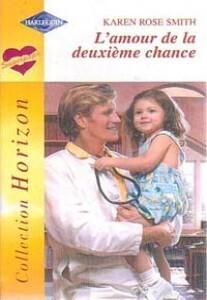 Couverture du livre : L'amour de la deuxième chance