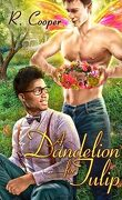Bestiaire amoureux, Tome 6 : A Dandelion for Tulip