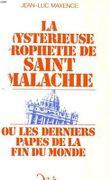 La mystérieuse prophétie de Saint Malachie