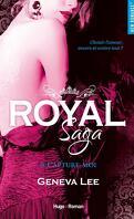 Royal Saga, Tome 6 : Capture-moi