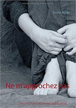 Couverture du livre : Ne m'approchez pas