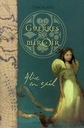 Les Guerres du miroir, Tome 1 : Alice en exil