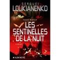 Les Sentinelles, tome 1 : Night Watch - Les Sentinelles de la Nuit