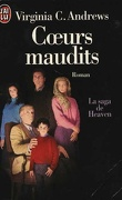 La Saga de Heaven, tome 3 : Cœurs maudits