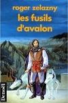 couverture Le cycle des Princes d'Ambre, tome 2 : Les Fusils d'Avalon