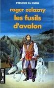 Le cycle des Princes d'Ambre, tome 2 : Les Fusils d'Avalon
