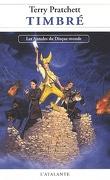 Les Annales du Disque-Monde, Tome 30 : Timbré
