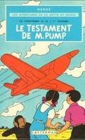 Les Aventures de Jo, Zette et Jocko, 1er album : Le Testament de M. Pump.
