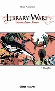 Library Wars, Tome 1 : Conflits