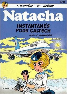 Couverture du livre : Natacha, tome 8 : Instantanés pour Caltech