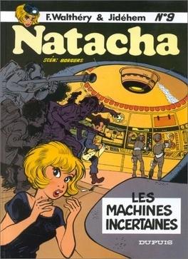 Couverture du livre : Natacha, tome 9 : Les machines incertaines