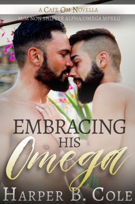 Couverture du livre : Cafe Om, Tome 1 : Embracing His Omega