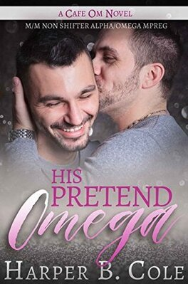 Couverture du livre : Cafe Om, Tome 2 : His Pretend Omega