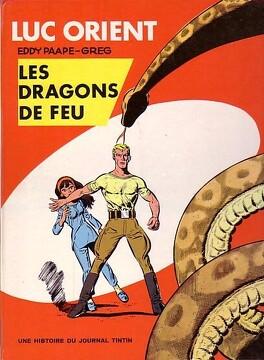 Couverture du livre : Luc Orient, Tome 1 : Les Dragons de feu
