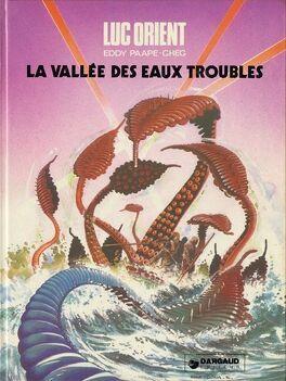 Couverture du livre : Luc Orient, Tome 11 : La Vallée des eaux troubles