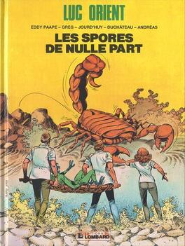 Couverture du livre : Luc Orient, Tome 17 : Les Spores de nulle part