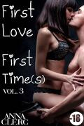First Love, First Time(s), tome 3 : Prête à toutes les folies