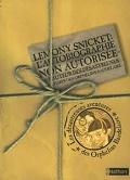 Lemony Snicket : L'Autobiographie non autorisée de l'auteur des Désastreuses Aventures des orphelins Beaudelaire