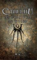 Cthulhu : Les Créatures du mythe