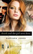 Darklight, Tome 1 : Death and the Girl Next Door