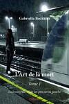 couverture L'art de la mort Tome 1 : la jeune fille triste un peu sur ta gauche