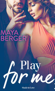 Play For Me, Tome 2