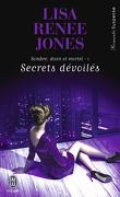 Sombre, Divin et Mortel, tome 1 : Secrets Devoilés