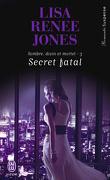 Sombre, Divin et Mortel, tome 3 : Secret fatal