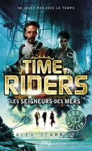 Time Riders, Tome 7 : Les Seigneurs des mers