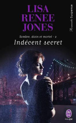 Couverture du livre : Sombre, Divin et Mortel, tome 2 : Indécent Secret