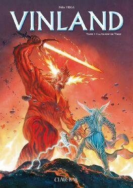 Couverture du livre : Vinland, Tome 1: La colère de Thor