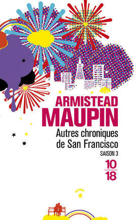 Couverture du livre : Chroniques de San Francisco, tome 3 : Autres chroniques de San Francisco