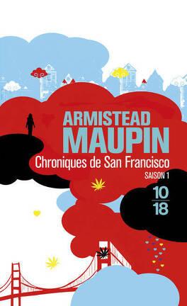 Couverture du livre : Chroniques de San Francisco, tome 1