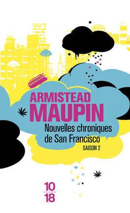 Couverture du livre : Chroniques de San Francisco, tome 2 : Nouvelles chroniques de San Francisco