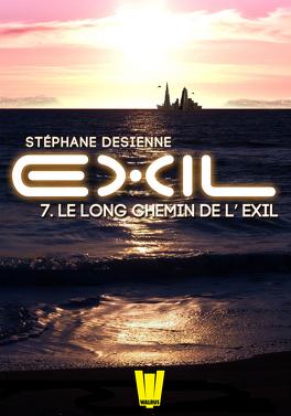 Couverture du livre : Exil épisode 7 : Le long chemin de l'exil