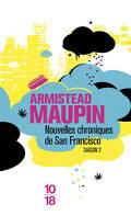 Chroniques de San Francisco, tome 2 : Nouvelles chroniques de San Francisco