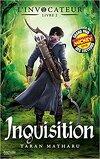 L'Invocateur, Livre 2 : L'Inquisition