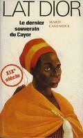 Lat Dior le dernier souverain du Cayor