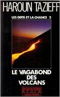 le vagabond des volcans