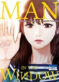 Man in the Window, Tome 2