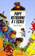 Papy retourne à l'école