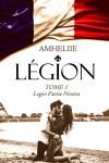 couverture Légion, Tome 1 : Legio Patria Nostra