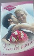 Vive les mariés : Témoin ou marié / Un second rendez-vous / L'Impossible fiancé