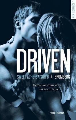 Couverture du livre : Driven, tome 6 : Sweet Ache